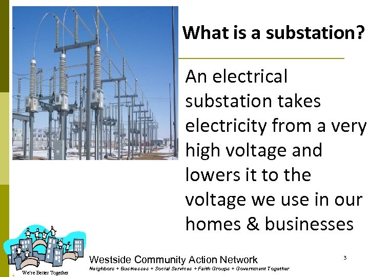 What is a substation? . An electrical substation takes electricity from a very high