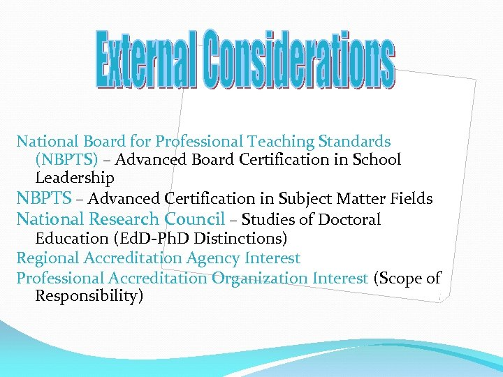 National Board for Professional Teaching Standards (NBPTS) – Advanced Board Certification in School Leadership