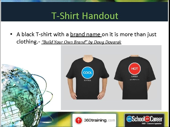 T-Shirt Handout • A black T-shirt with a brand name on it is more