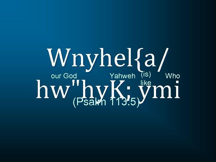 Wnyhel{a/ hw