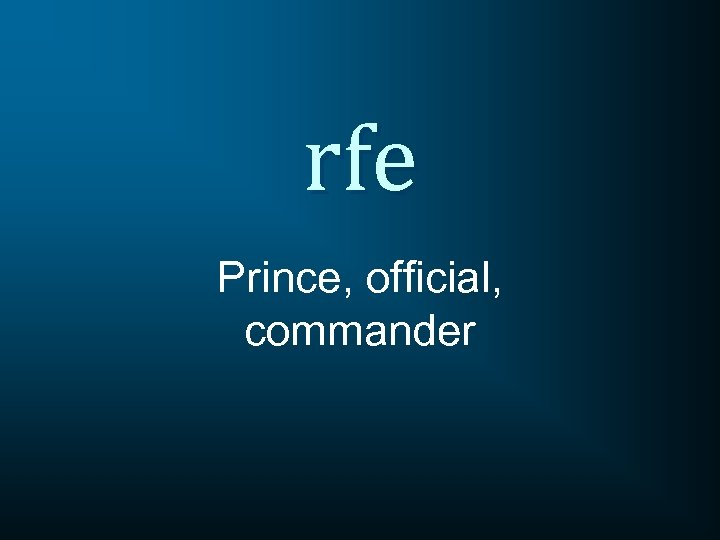 rfe Prince, official, commander