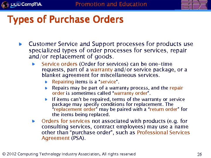 Promotion and Education Types of Purchase Orders Customer Service and Support processes for products