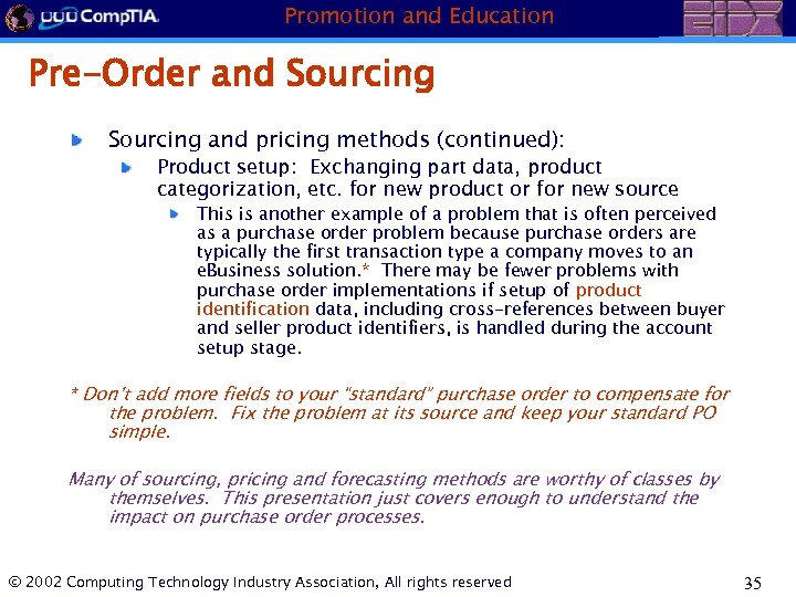 Promotion and Education Pre-Order and Sourcing and pricing methods (continued): Product setup: Exchanging part