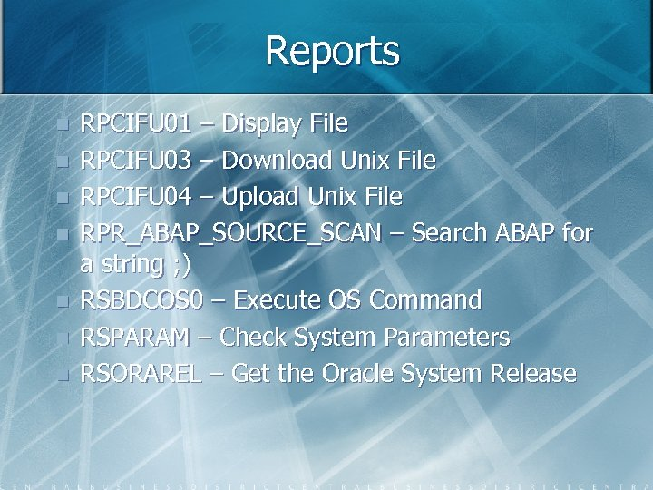 Reports n n n n RPCIFU 01 – Display File RPCIFU 03 – Download
