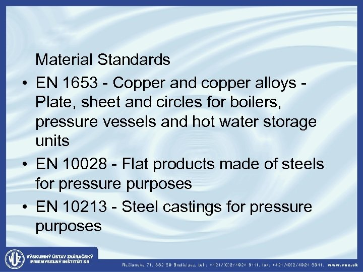 Material Standards • EN 1653 - Copper and copper alloys - Plate, sheet