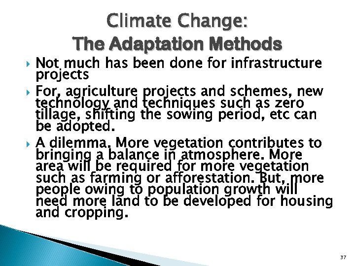 Climate Change: The Adaptation Methods Not much has been done for infrastructure projects For,
