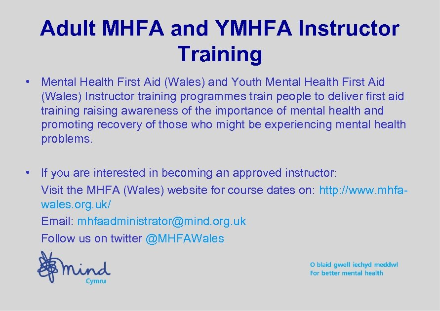 Adult MHFA and YMHFA Instructor Training • Mental Health First Aid (Wales) and Youth