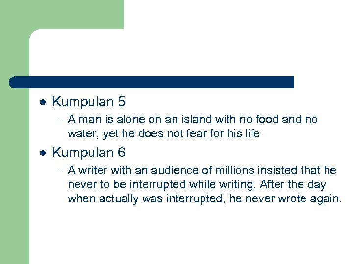 l Kumpulan 5 – l A man is alone on an island with no