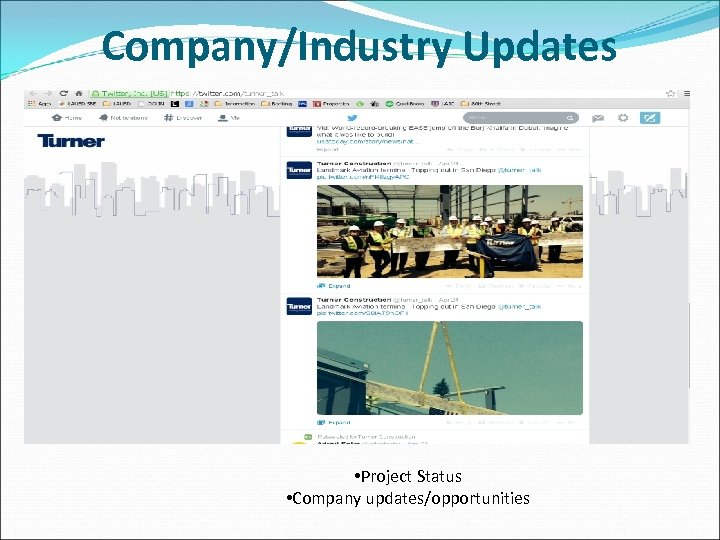 Company/Industry Updates • Project Status • Company updates/opportunities