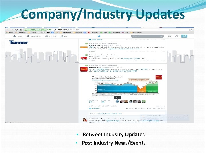 Company/Industry Updates • Retweet Industry Updates • Post Industry News/Events