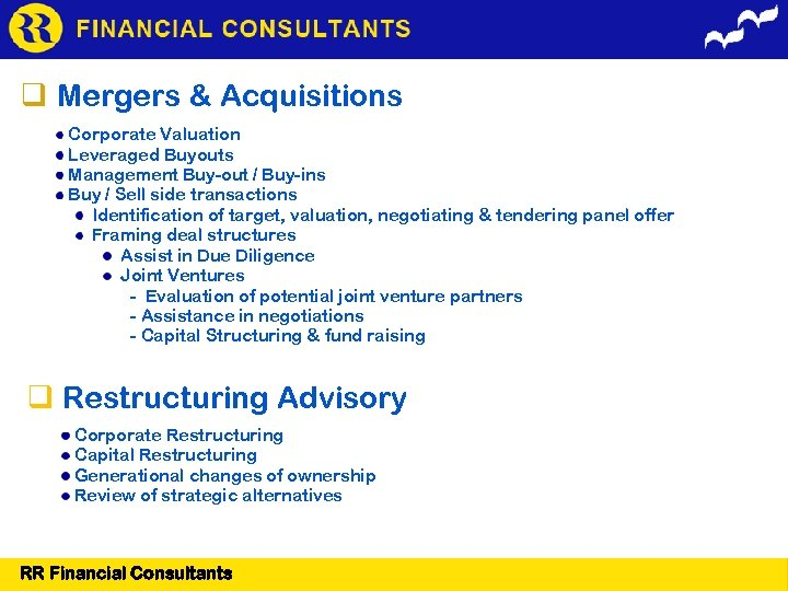 Mergers & Acquisitions Corporate Valuation Leveraged Buyouts Management Buy-out / Buy-ins Buy /