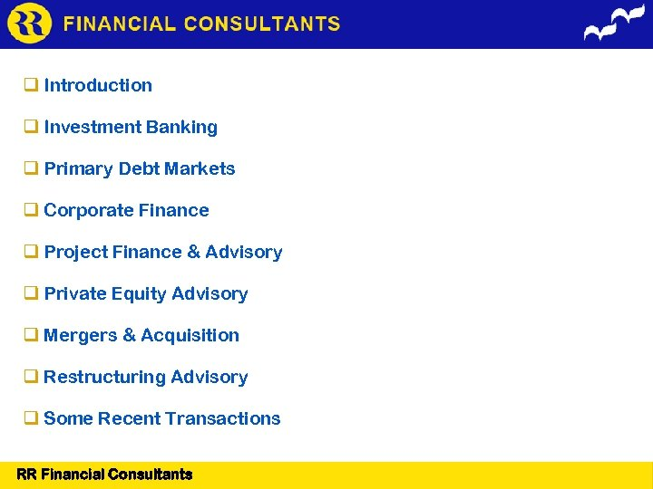 Introduction Investment Banking Primary Debt Markets Corporate Finance Project Finance & Advisory Private