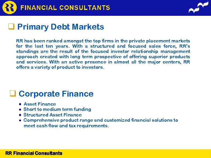 Primary Debt Markets RR has been ranked amongst the top firms in the