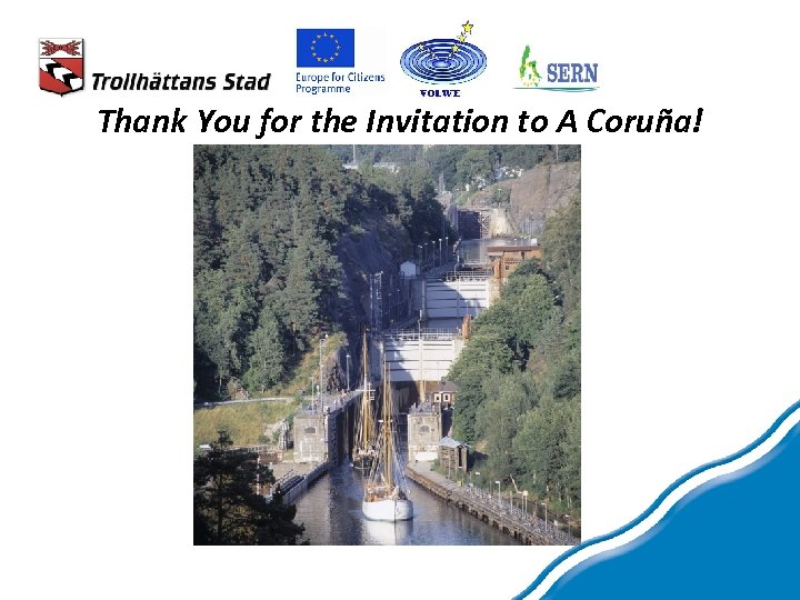 Thank You for the Invitation to A Coruña!
