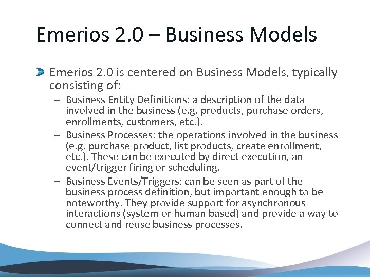 Emerios 2. 0 – Business Models Emerios 2. 0 is centered on Business Models,
