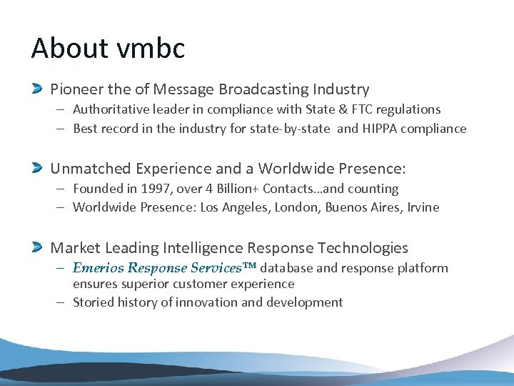 About vmbc Pioneer the of Message Broadcasting Industry – Authoritative leader in compliance with