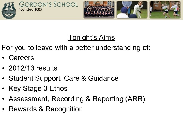 Tonight's Aims For you to leave with a better understanding of: • Careers •