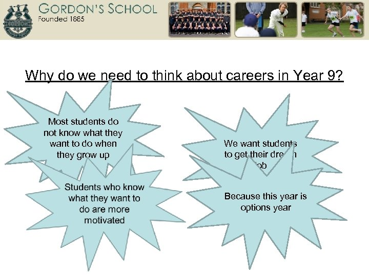 Why do we need to think about careers in Year 9? Most students do