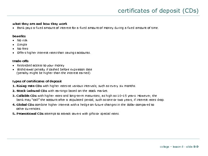 certificates of deposit (CDs) what they are and how they work • Bank pays