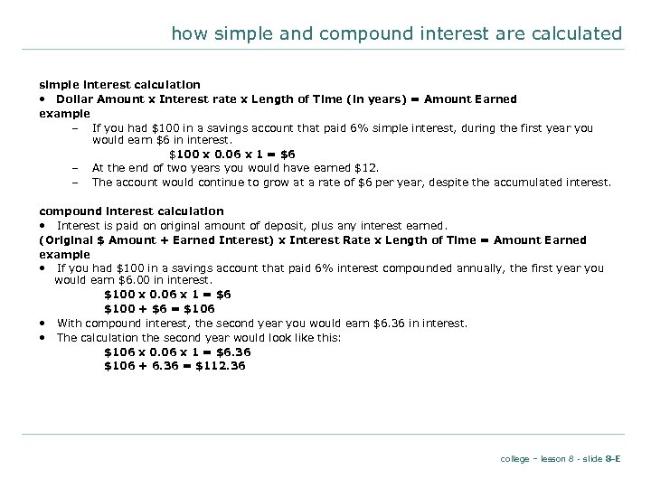 how simple and compound interest are calculated simple interest calculation • Dollar Amount x