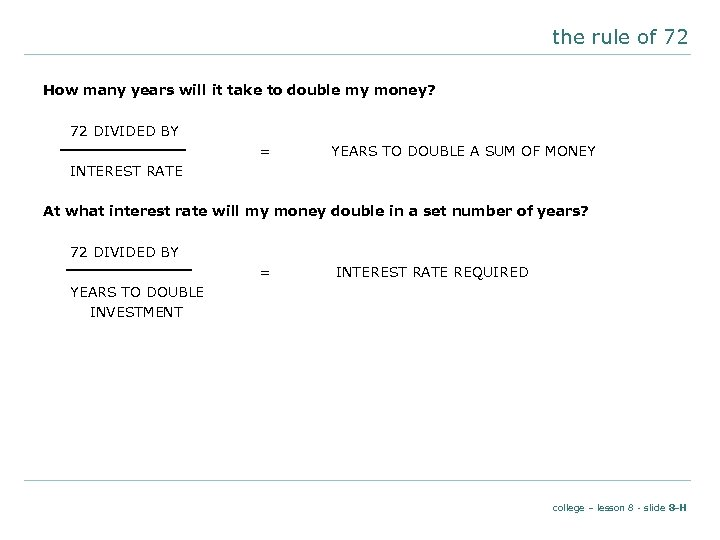 the rule of 72 How many years will it take to double my money?