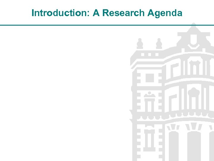 Introduction: A Research Agenda