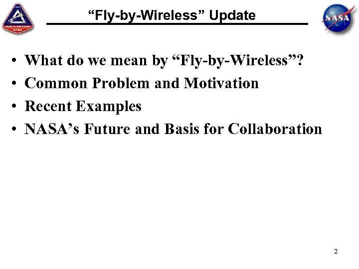 """Fly-by-Wireless"" Update • • What do we mean by ""Fly-by-Wireless""? Common Problem and Motivation"