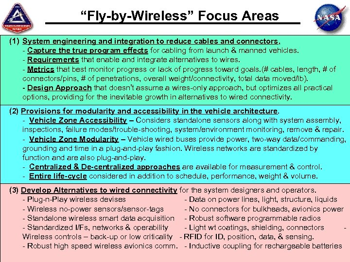 """Fly-by-Wireless"" Focus Areas (1) System engineering and integration to reduce cables and connectors, -"