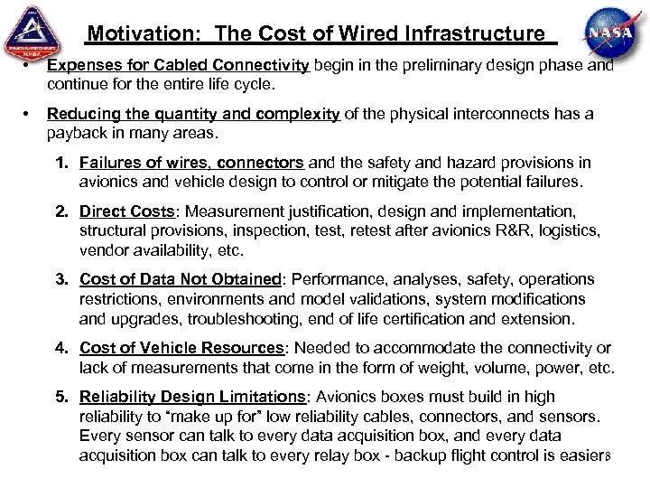Motivation: The Cost of Wired Infrastructure • Expenses for Cabled Connectivity begin in the