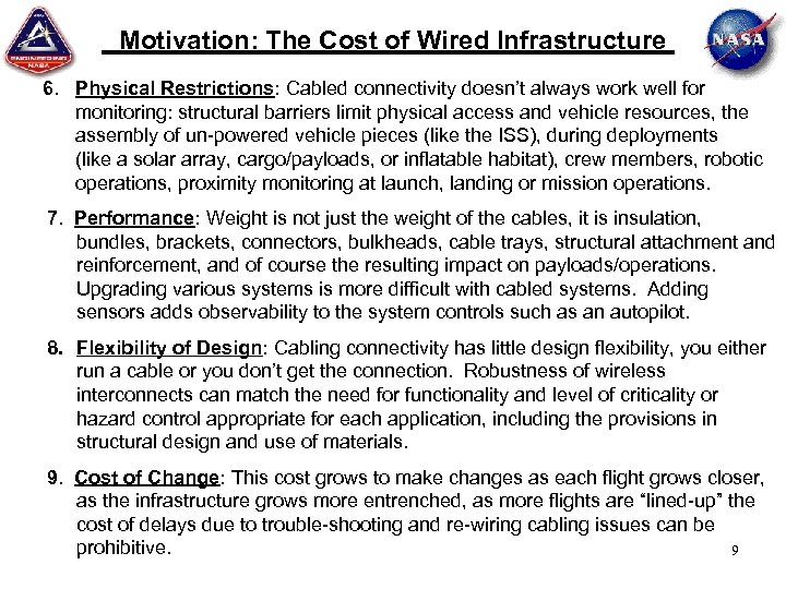 Motivation: The Cost of Wired Infrastructure 6. Physical Restrictions: Cabled connectivity doesn't always work