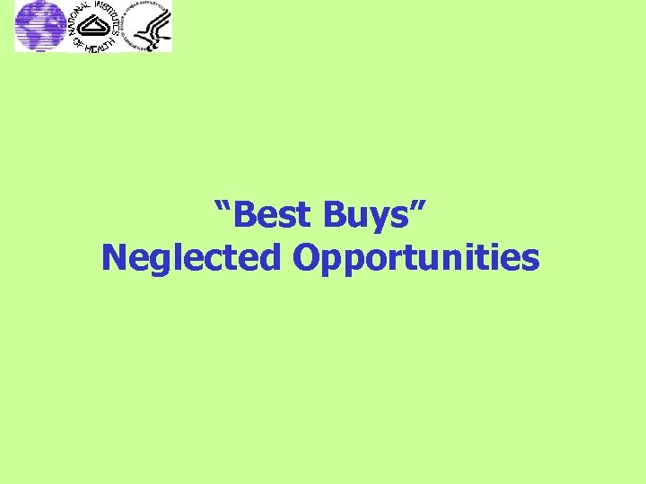 """Best Buys"" Neglected Opportunities"