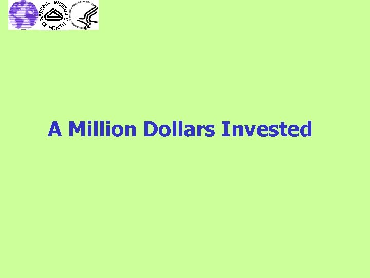 A Million Dollars Invested