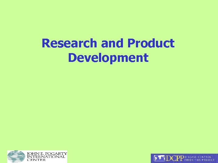 Research and Product Development