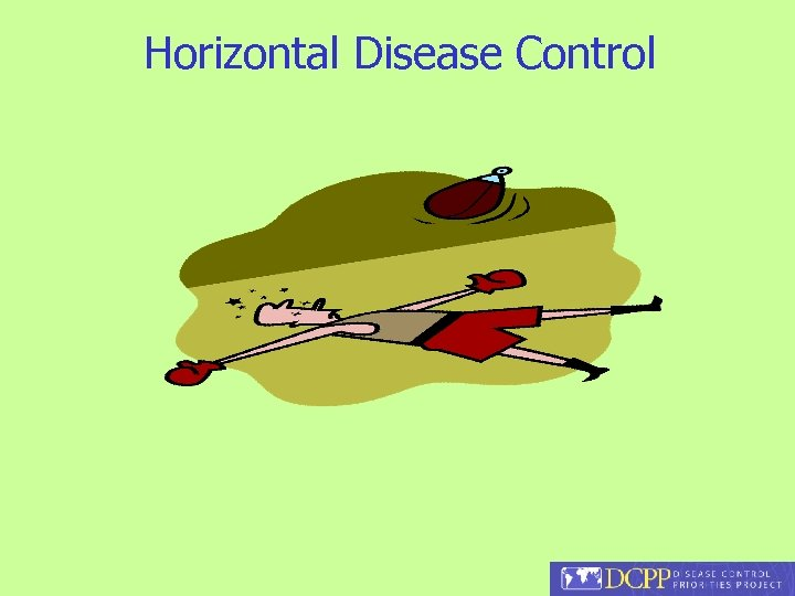 Horizontal Disease Control