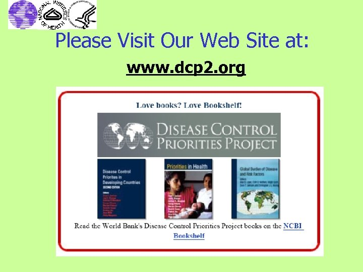 Please Visit Our Web Site at: www. dcp 2. org