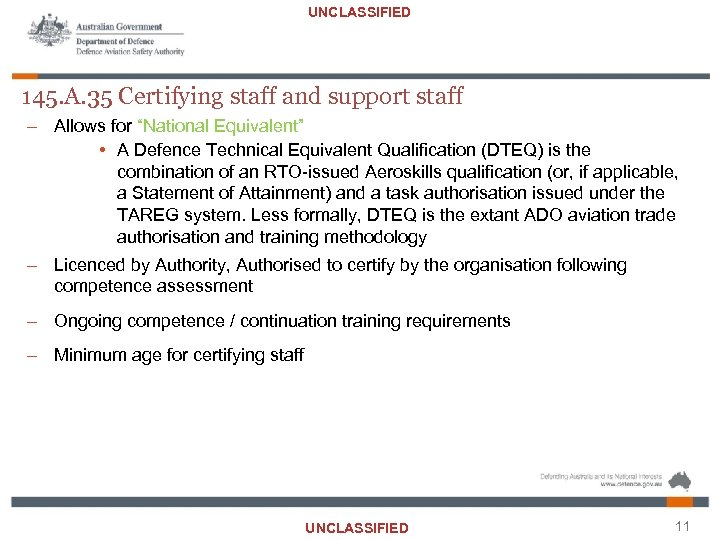 """UNCLASSIFIED 145. A. 35 Certifying staff and support staff – Allows for """"National Equivalent"""""""