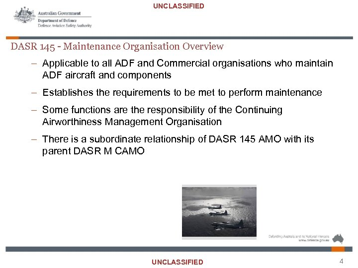 UNCLASSIFIED DASR 145 - Maintenance Organisation Overview – Applicable to all ADF and Commercial