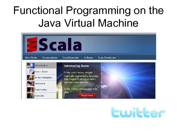 Functional Programming on the Java Virtual Machine