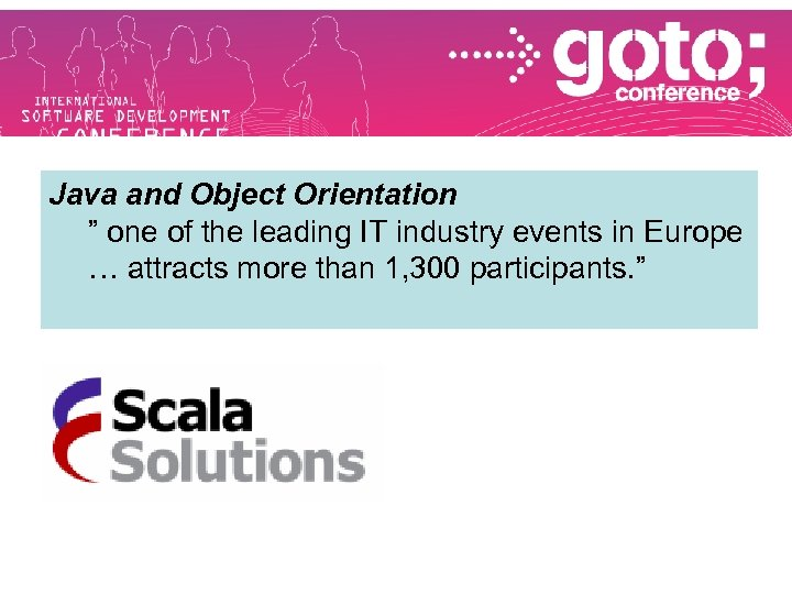 "Java and Object Orientation "" one of the leading IT industry events in Europe"