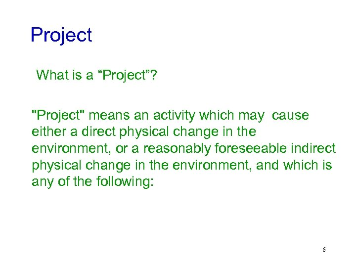 "Project What is a ""Project""?"
