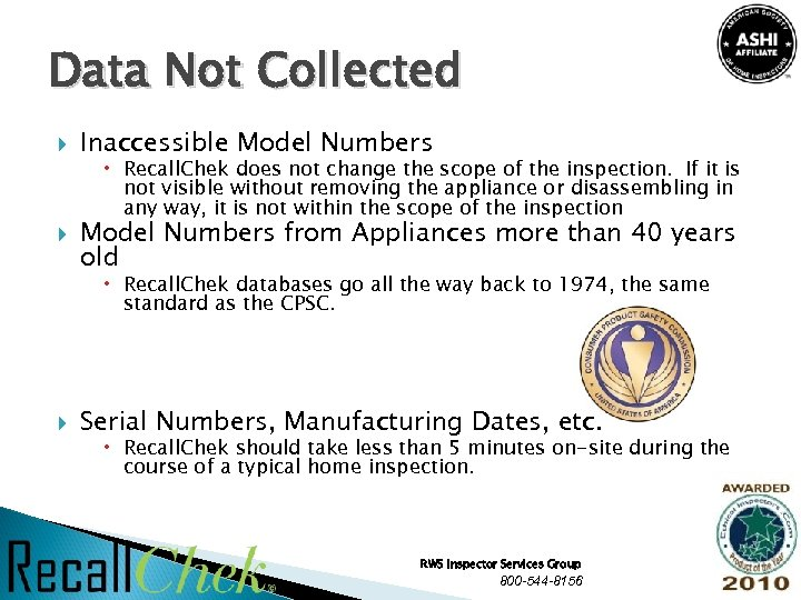 Data Not Collected Inaccessible Model Numbers Recall. Chek does not change the scope of