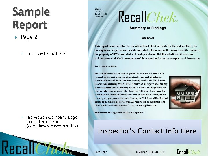 Sample Report Page 2 ◦ Terms & Conditions ◦ Inspection Company Logo and information