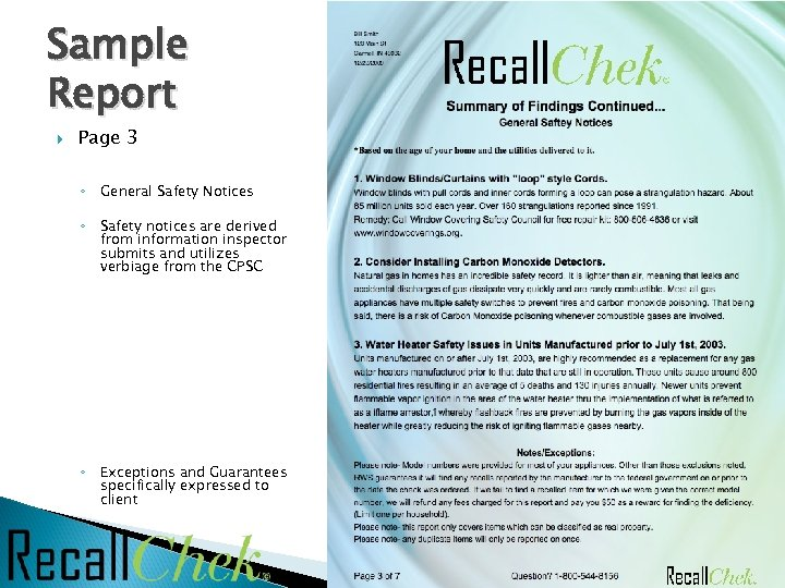 Sample Report Page 3 ◦ General Safety Notices ◦ Safety notices are derived from