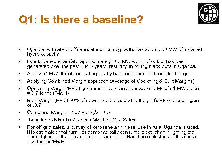 Q 1: Is there a baseline? • • • Uganda, with about 5% annual