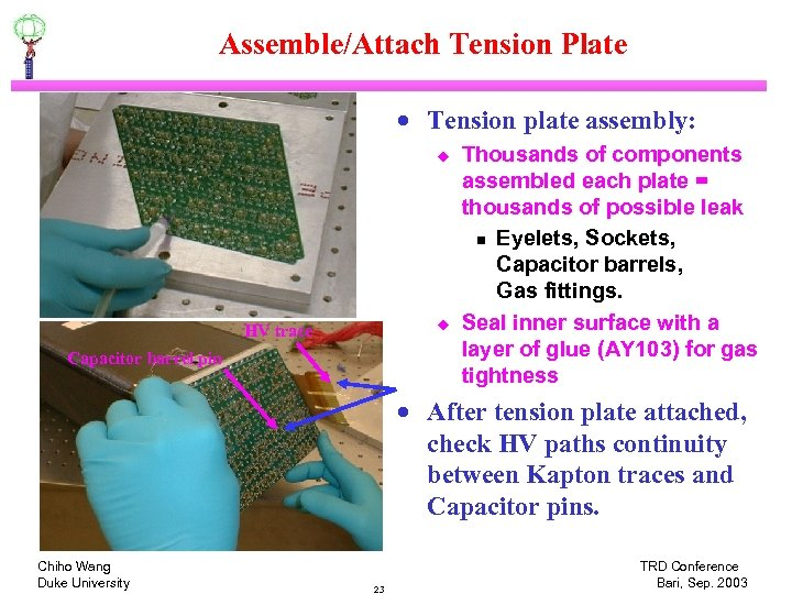 Assemble/Attach Tension Plate · Tension plate assembly: u u HV trace Capacitor barrel pin
