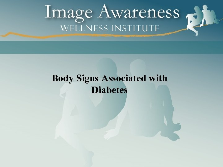Body Signs Associated with Diabetes