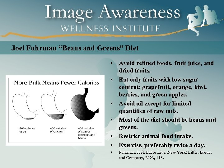 "Joel Fuhrman ""Beans and Greens"" Diet • Avoid refined foods, fruit juice, and dried"