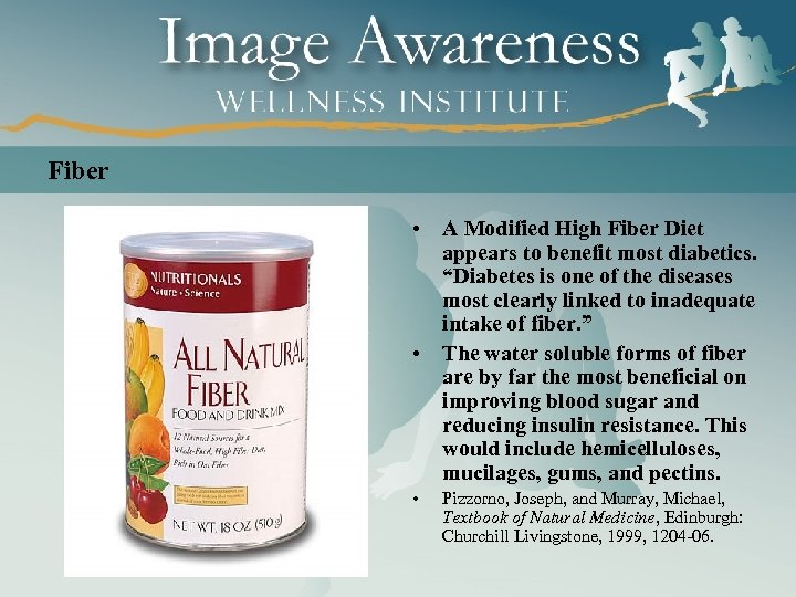 "Fiber • A Modified High Fiber Diet appears to benefit most diabetics. ""Diabetes is"