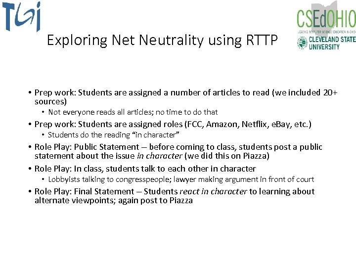 Exploring Net Neutrality using RTTP • Prep work: Students are assigned a number of