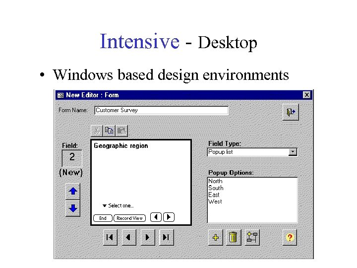 Intensive - Desktop • Windows based design environments
